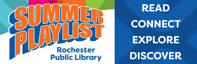 Summer Playlist | Rochester (MN) Public Library